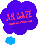 AN CAFE Official Channel